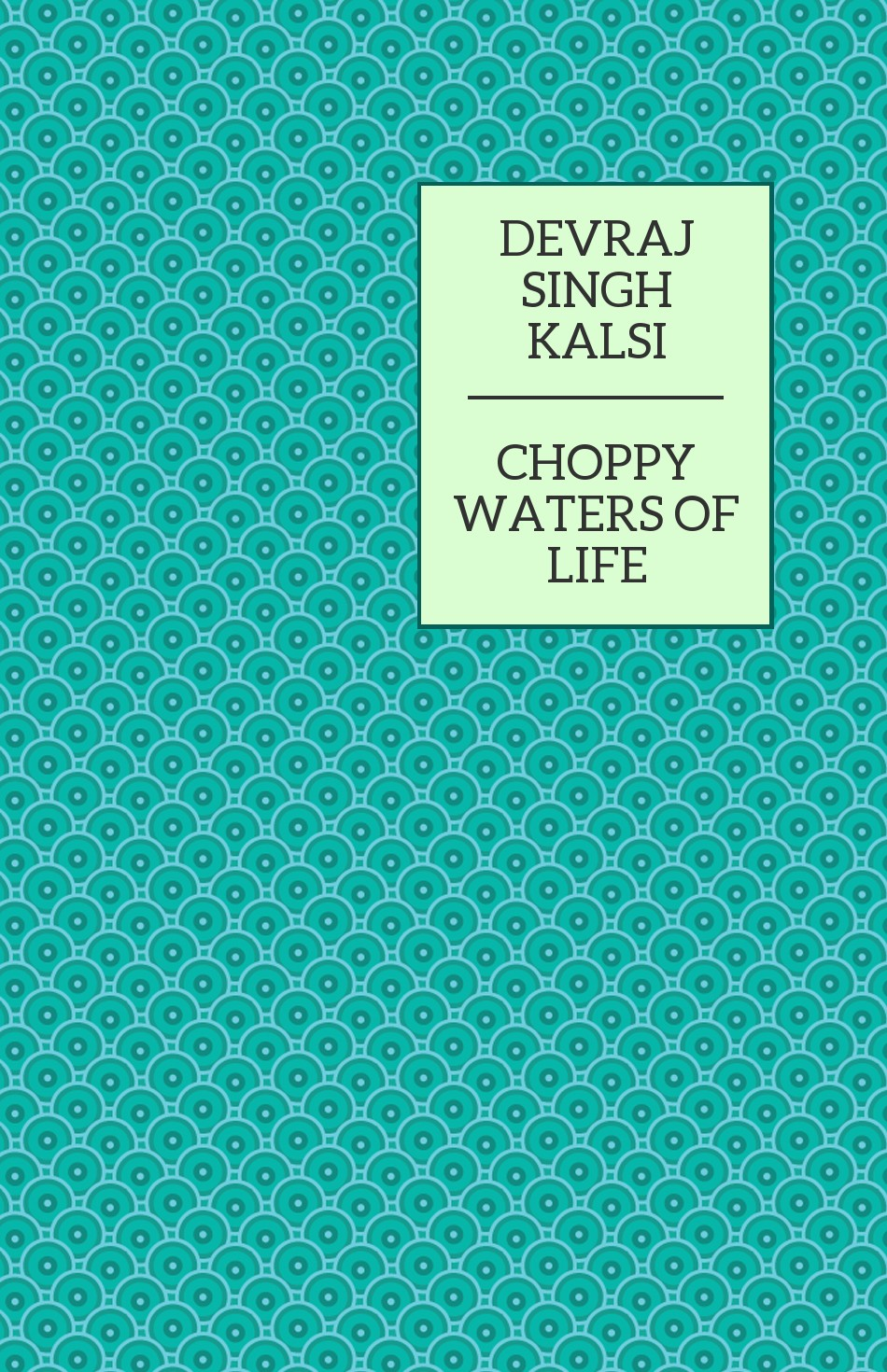 Choppy Waters Of Life Bloody Good Book